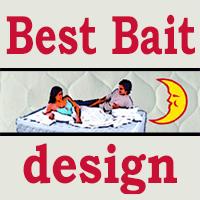 Best Bait design