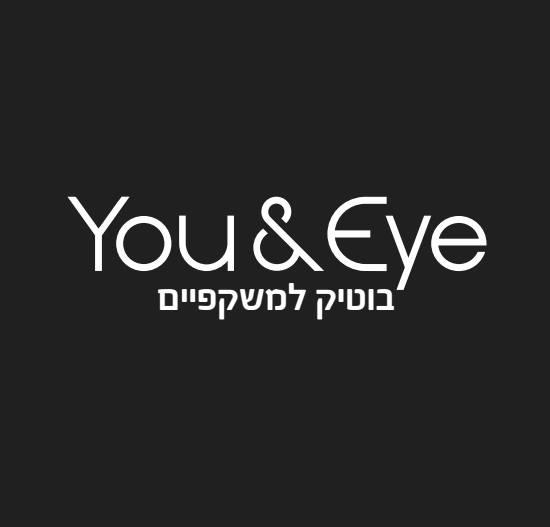 יו אנד איי You&Eye